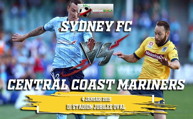 Prediksi Sydney FC Vs Central Coast Mariners 4 Januari 2019