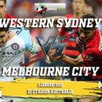 Prediksi Western Sydney Vs Melbourne City 1 Januari 2019