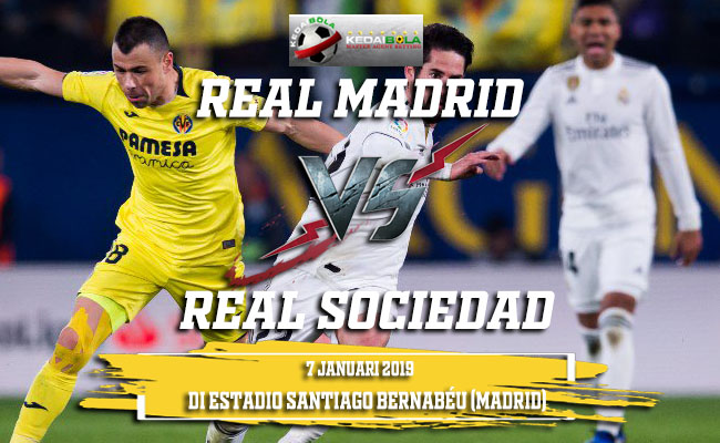 Prediksi Real Madrid Vs Real Sociedad 7 Januari 2019