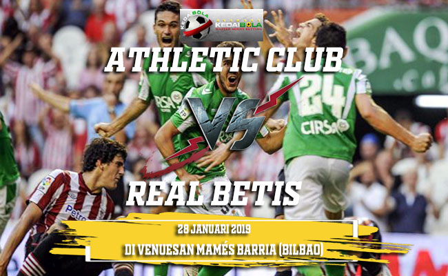 Prediksi Athletic Club vs Real Betis 28 Januari 2019