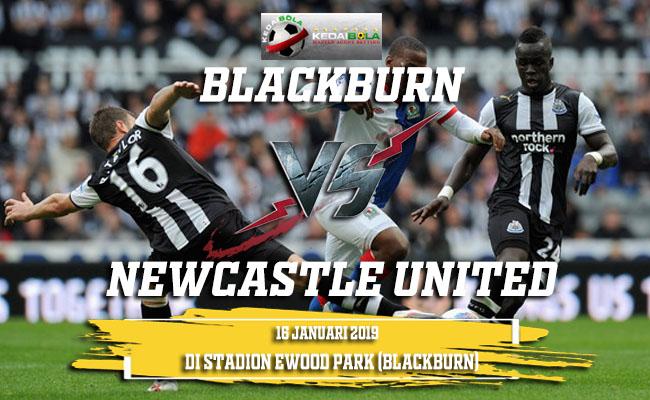 Prediksi Blackburn Vs Newcastle United 16 Januari 2019