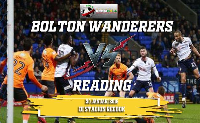 Prediksi Bolton Wanderers vs Reading 30 Januari 2019