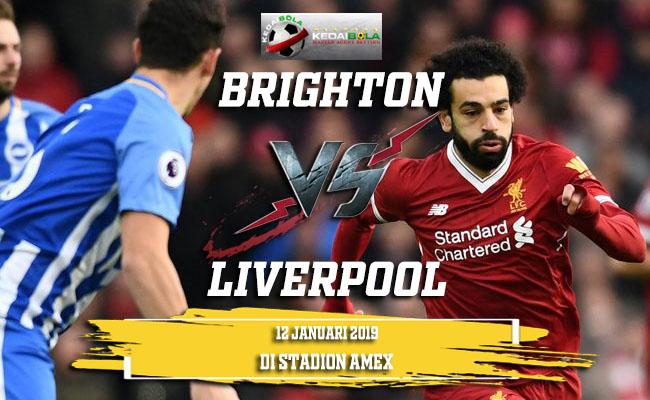 Prediksi Brighton Vs Liverpool 12 Januari 2019
