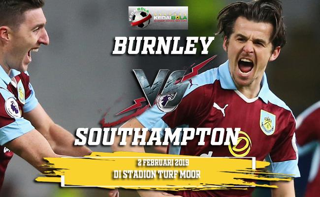 Prediksi Burnley vs Southampton 2 Februari 2019
