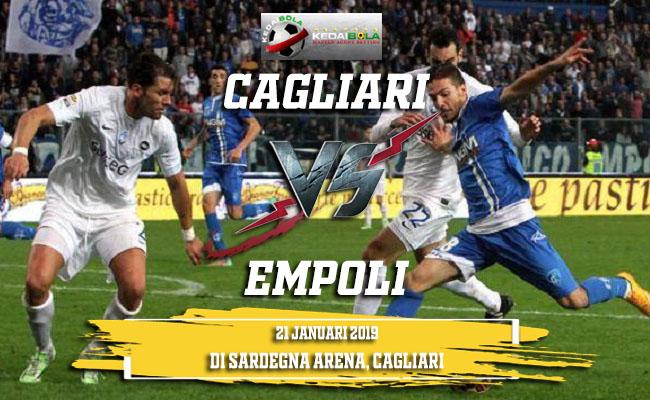 Prediksi Cagliari Vs Empoli 21 Januari 2019