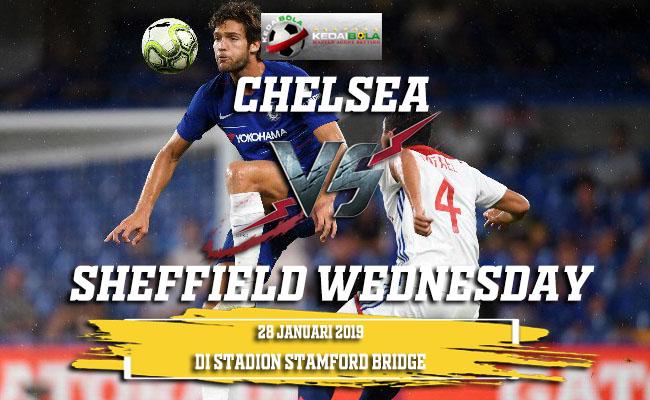 Prediksi Chelsea vs Sheffield Wednesday 28 Januari 2019