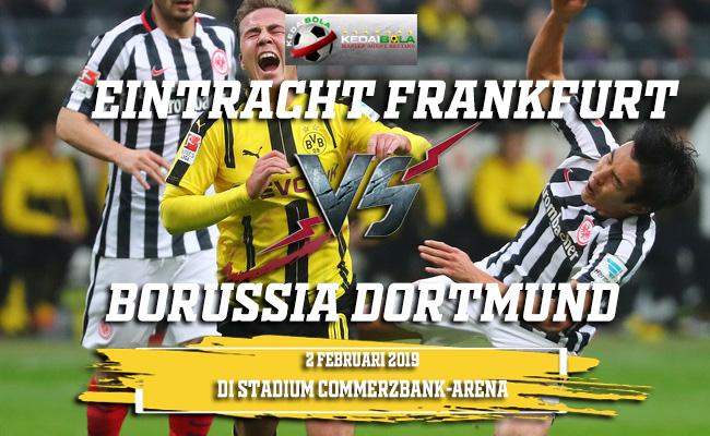 Prediksi Eintracht Frankfurt vs Borussia Dortmund 2 Februari 2019