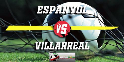 Prediksi Espanyol Vs Villarreal 18 Januari 2019