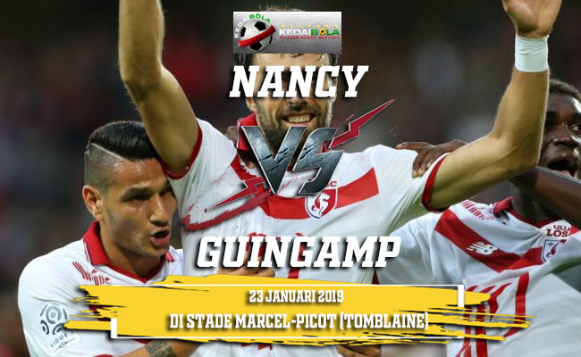 Prediksi Nancy Vs Guingamp 23 Januari 2019