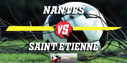 Prediksi Nantes Vs Saint Etienne 26 Januari 2019