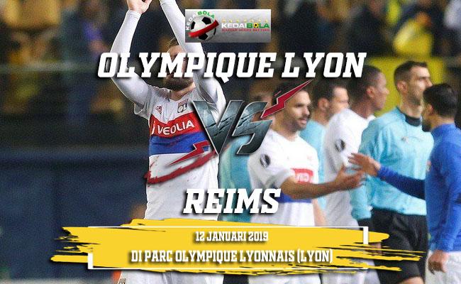 Prediksi Olympique Lyon Vs Reims 12 Januari 2019