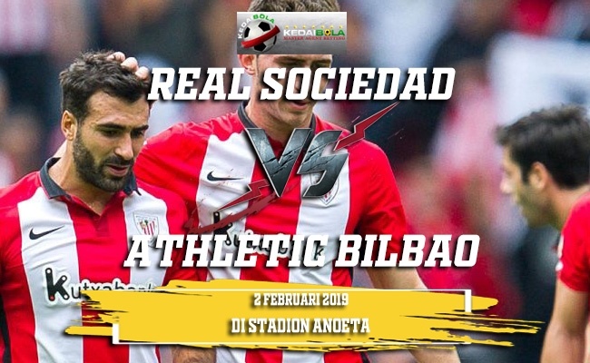 Prediksi Real Sociedad vs Athletic Bilbao 2 Februari 2019