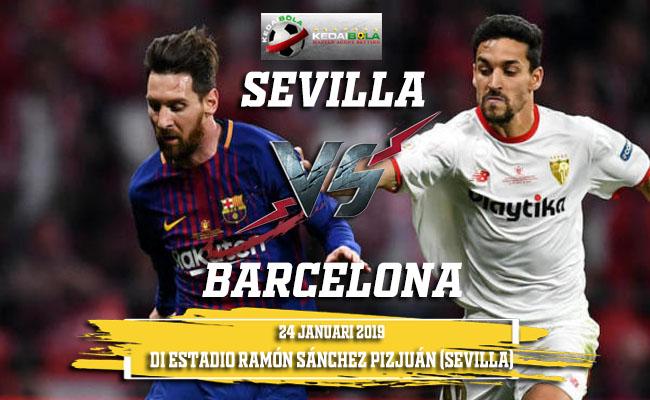 Prediksi Sevilla Vs Barcelona 24 Januari 2019