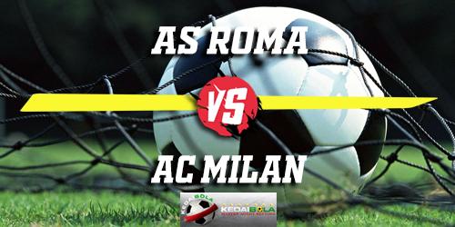 Prediksi AS Roma vs AC Milan 4 Februari 2019