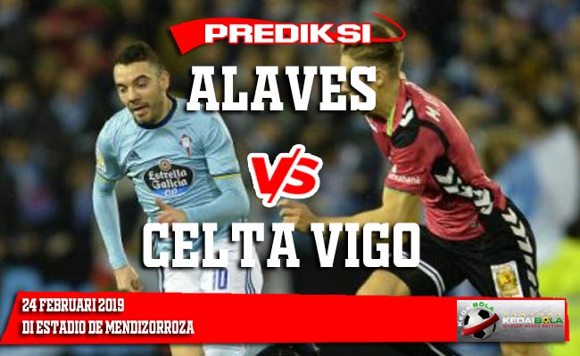 Prediksi Alaves vs Celta Vigo 24 Februari 2019