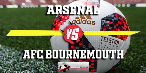 Prediksi Arsenal vs AFC Bournemouth 28 Februari 2019