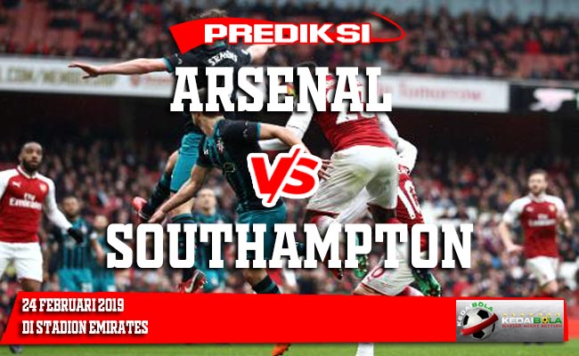 Prediksi Arsenal vs Southampton 24 Februari 2019