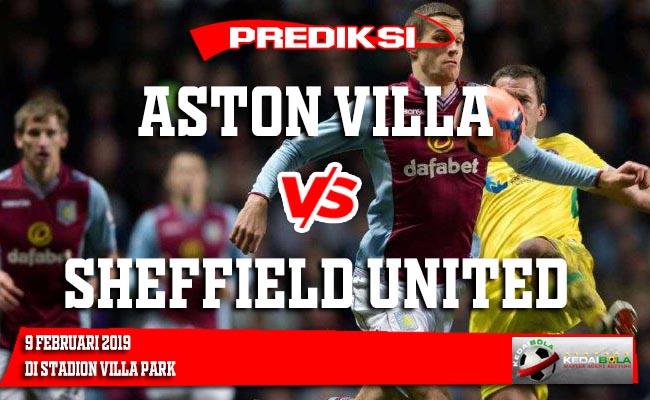 Prediksi Aston Villa vs Sheffield United 9 Februari 2019