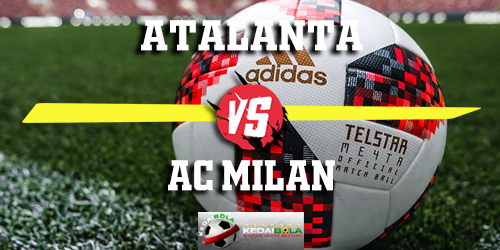 Prediksi Atalanta vs AC Milan 17 Februari 2019