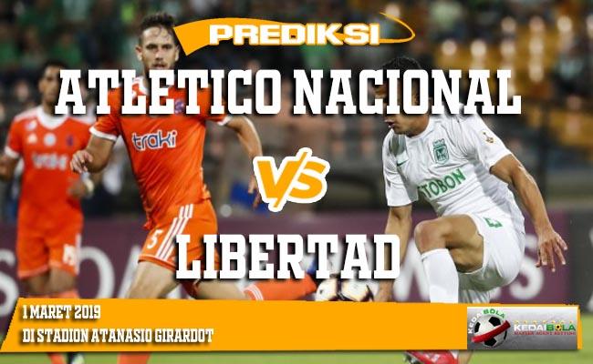 Prediksi Atletico Nacional vs Libertad 1 Maret 2019