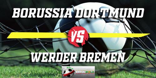 Prediksi Borussia Dortmund vs Werder Bremen 6 Februari 2019