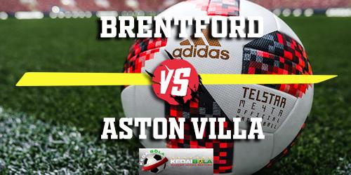 Prediksi Brentford vs Aston Villa 14 Februari 2019
