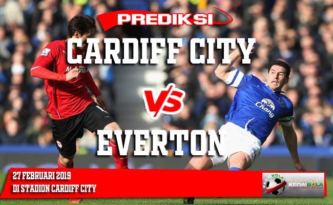 Prediksi Cardiff City vs Everton 27 Februari 2019