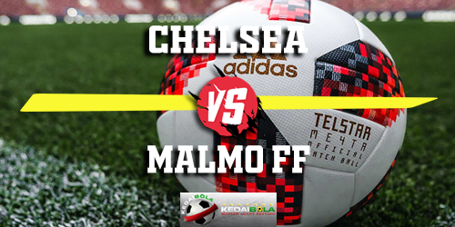 Prediksi Chelsea vs Malmo FF 22 Februari 2019