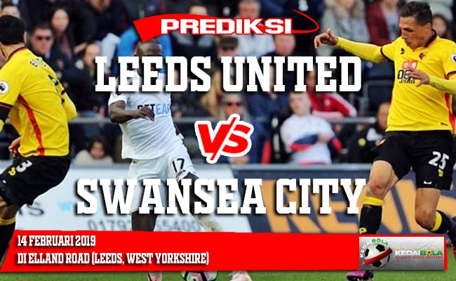 Prediksi Leeds United vs Swansea City 14 Februari 2019