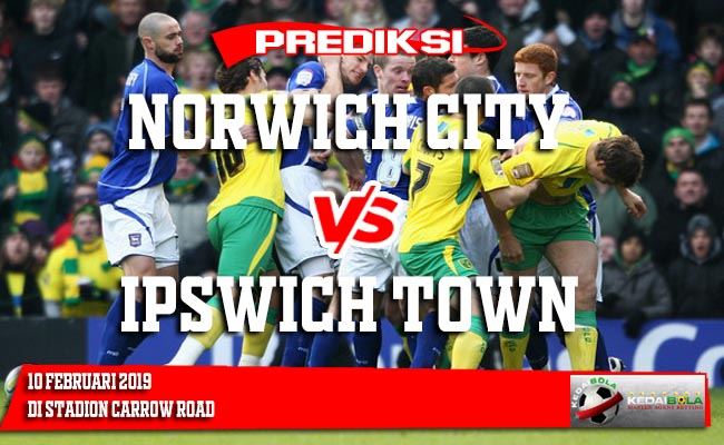Prediksi Norwich City vs Ipswich Town 10 Februari 2019