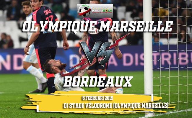 Prediksi Olympique Marseille vs Bordeaux 6 Februari 2019