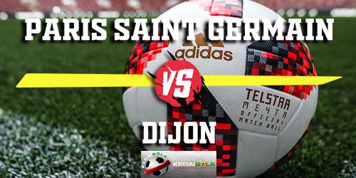 Prediksi Paris Saint Germain vs Dijon 27 Februari 2019