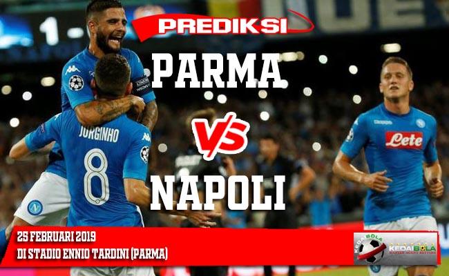 Prediksi Parma vs Napoli 25 Februari 2019