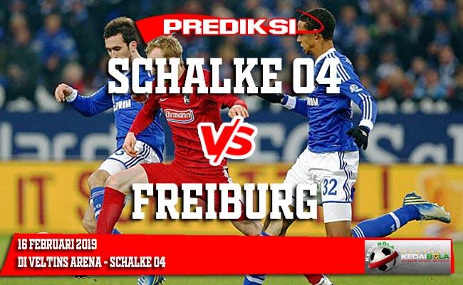 Prediksi Schalke 04 vs Freiburg 16 Februari 2019