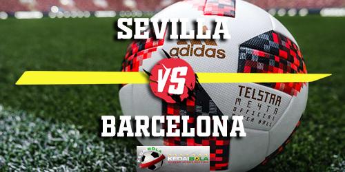 Prediksi Sevilla vs Barcelona 23 Februari 2019