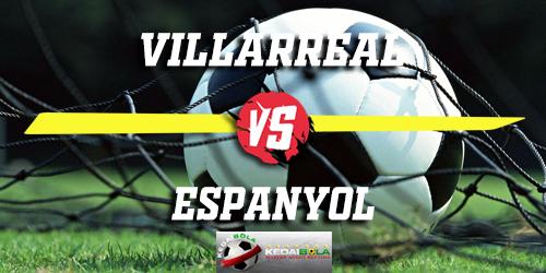 Prediksi Villarreal vs Espanyol 3 Februari 2019