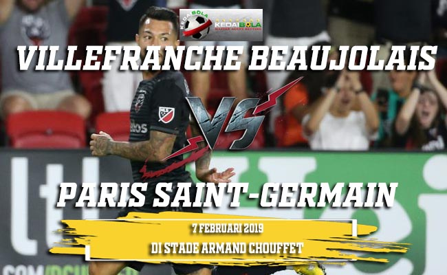 Prediksi Villefranche Beaujolais vs Paris Saint-Germain 7 Februari 2019