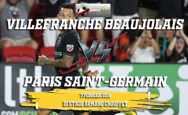 Prediksi Villefranche Beaujolais vs Paris Saint-Germain 7 Februari 2019