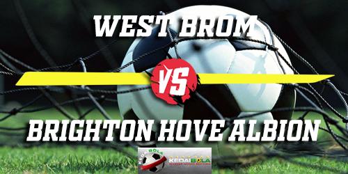 Prediksi West Brom vs Brighton Hove Albion 7 Februari 2019
