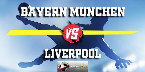 Prediksi Bayern Munchen vs Liverpool 14 Maret 2019