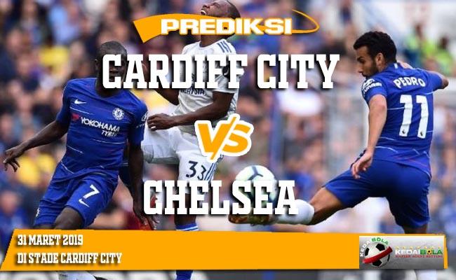 Prediksi Cardiff City vs Chelsea 31 Maret 2019