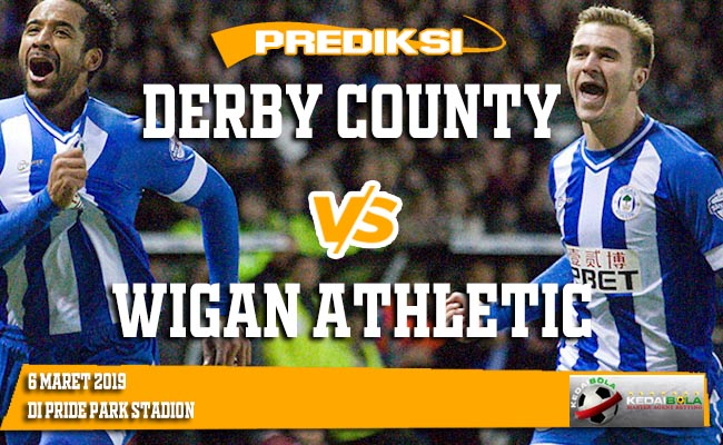 Prediksi Derby County vs Wigan Athletic 6 Maret 2019