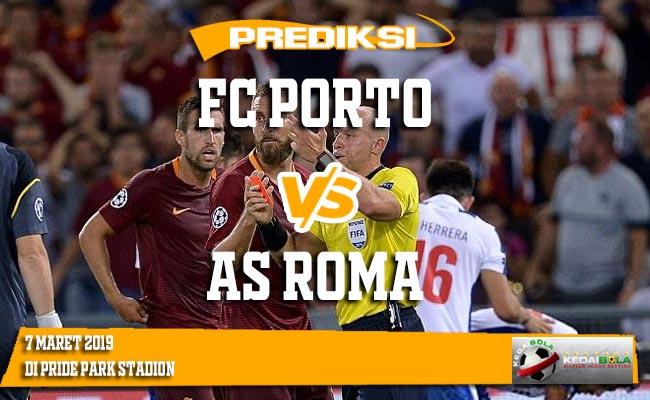 Prediksi FC Porto vs AS Roma 7 Maret 2019