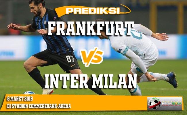 Prediksi Frankfurt vs Inter Milan 8 Maret 2019