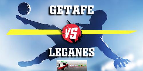 Prediksi Getafe vs Leganes 30 Maret 2019