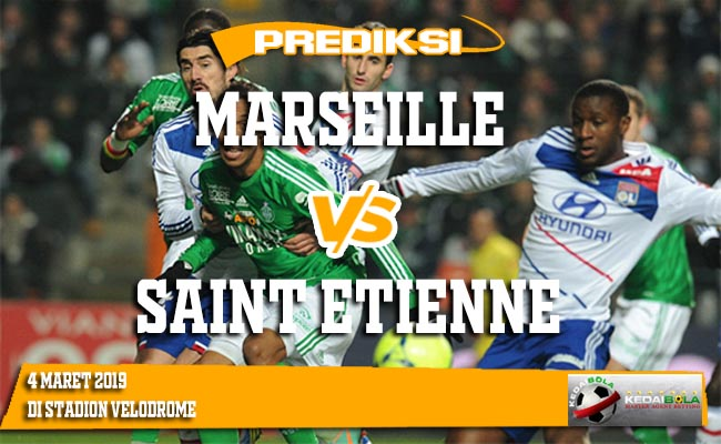 Prediksi Marseille vs Saint Etienne 4 Maret 2019