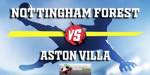 Prediksi Nottingham Forest vs Aston Villa 14 Maret 2019