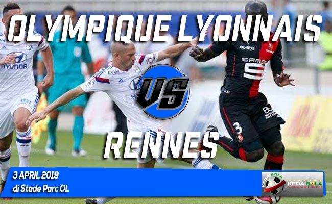 Prediksi Olympique Lyonnais vs Rennes 3 April 2019
