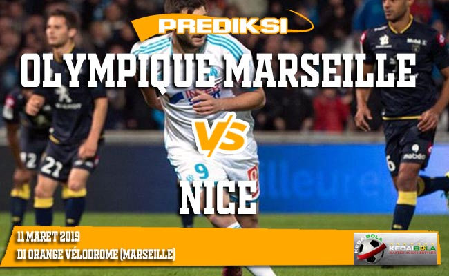Prediksi Olympique Marseille vs Nice 11 Maret 2019