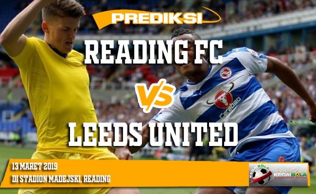 Prediksi Reading FC vs Leeds United 13 Maret 2019